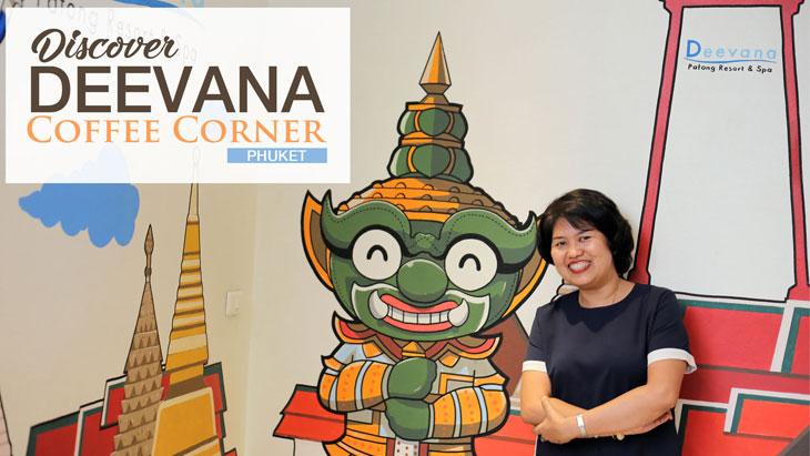 Discover - Deevana Coffee Corner, Phuket
