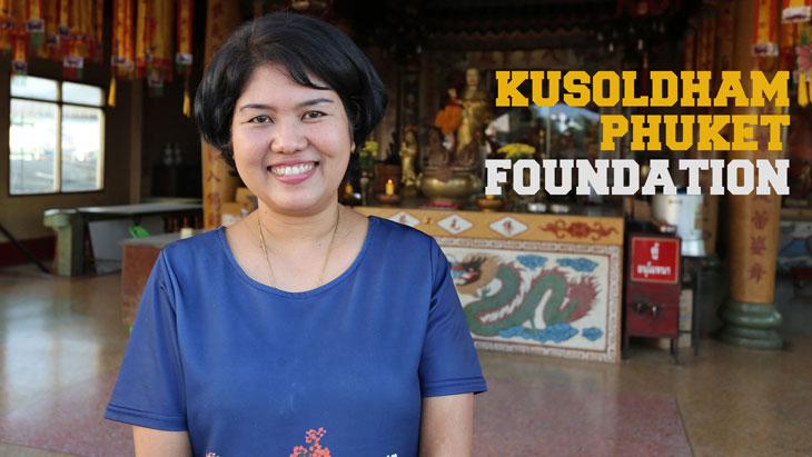 Kusoldham Phuket Foundation