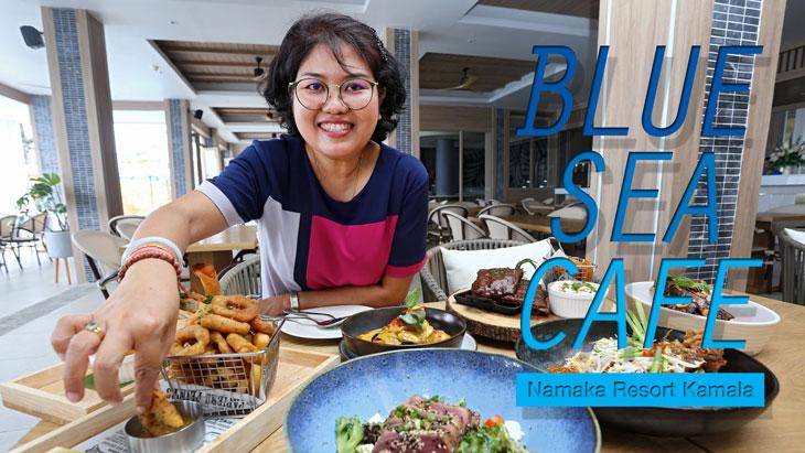 Blue Sea Café at Kamala, Phuket