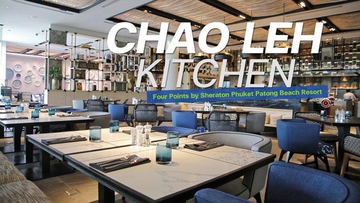 Chao Leh Kitchen, Four Points by Sheraton Phuket Patong Beach Resort